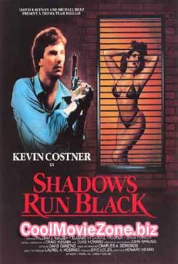 Shadows Run Black (1984)