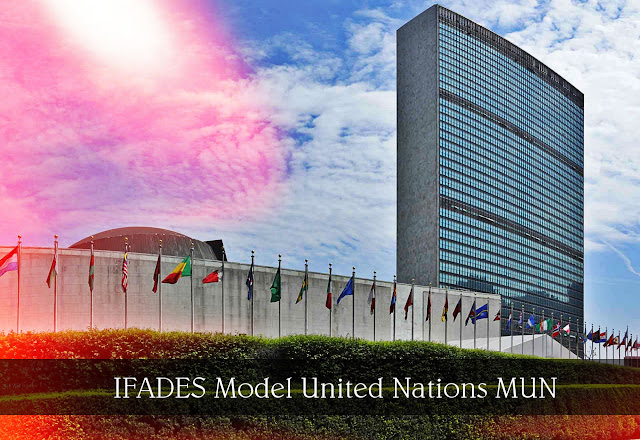 IFADES MUN | Model United Nations | El Primer Modelo de Naciones Unidas Internacional Virtual y/o Presencial