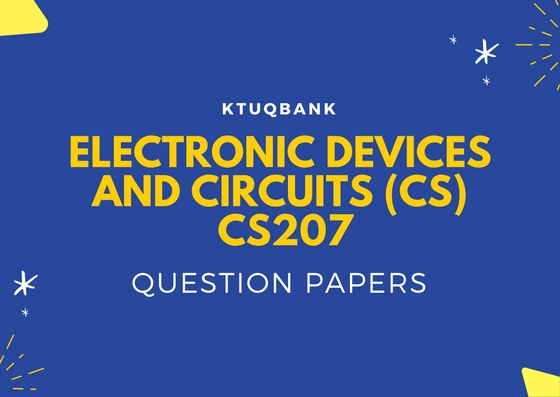 Electronics Devices & Circuits | CS207 | Question Papers (2015 batch)