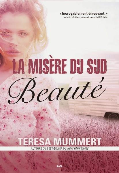 http://lachroniquedespassions.blogspot.fr/2014/07/la-misere-du-sud-tome-1-beaute-teresa.html