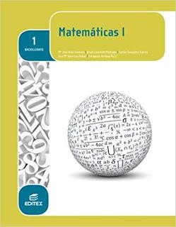 Libro Matemáticas I 1º Bachillerato Editex (LOMCE)