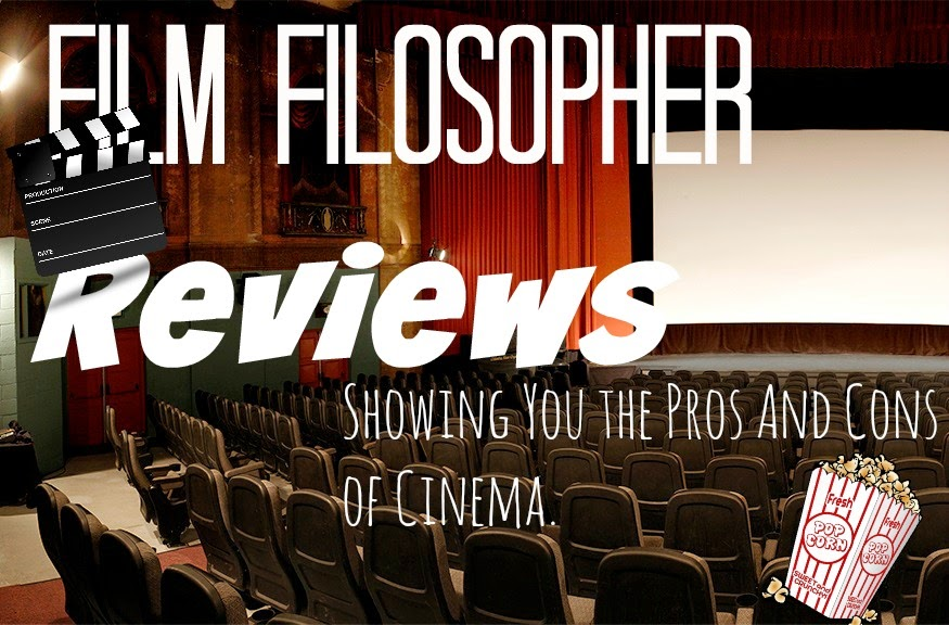 Film Filosopher Reviews