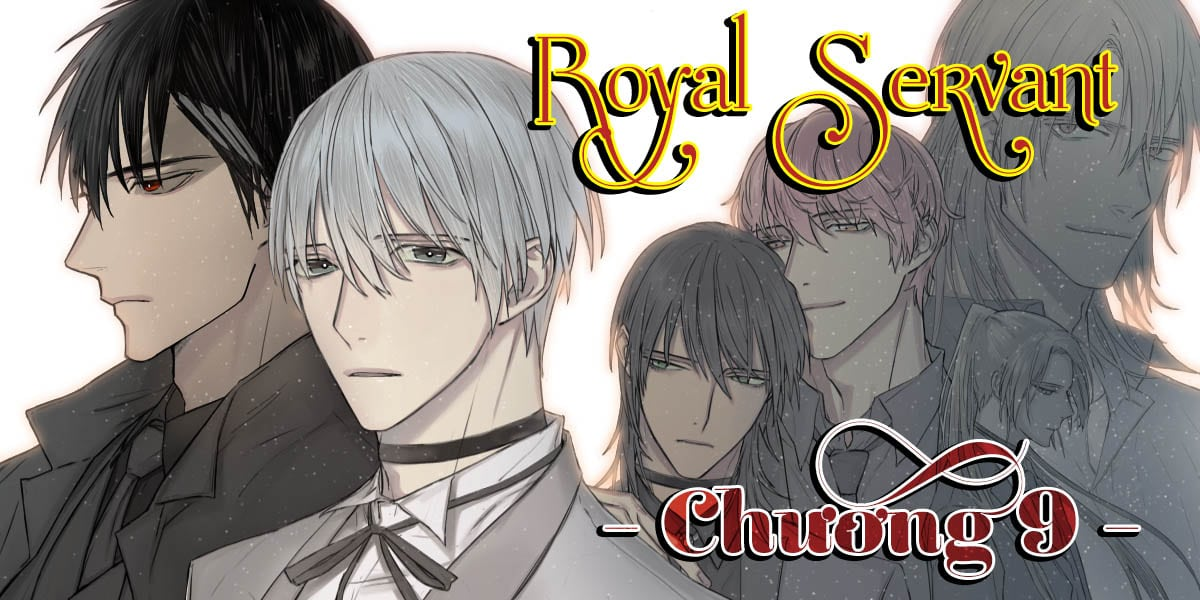 Người hầu hoàng gia - Royal Servant - Chương 009 - Trang 2