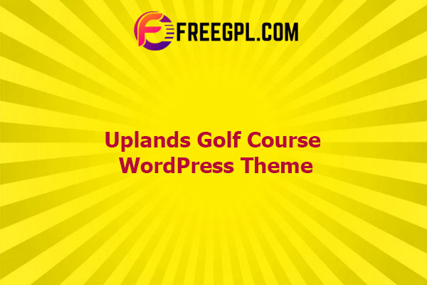 Uplands - Golf Course WordPress Theme Nulled Download Free