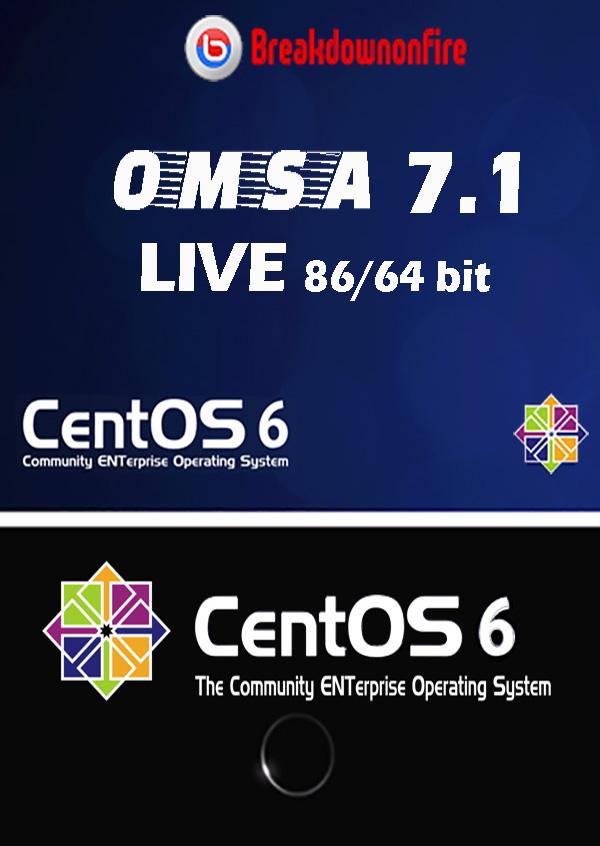 OMSA71 CentOS6 x86/64 Live DVD