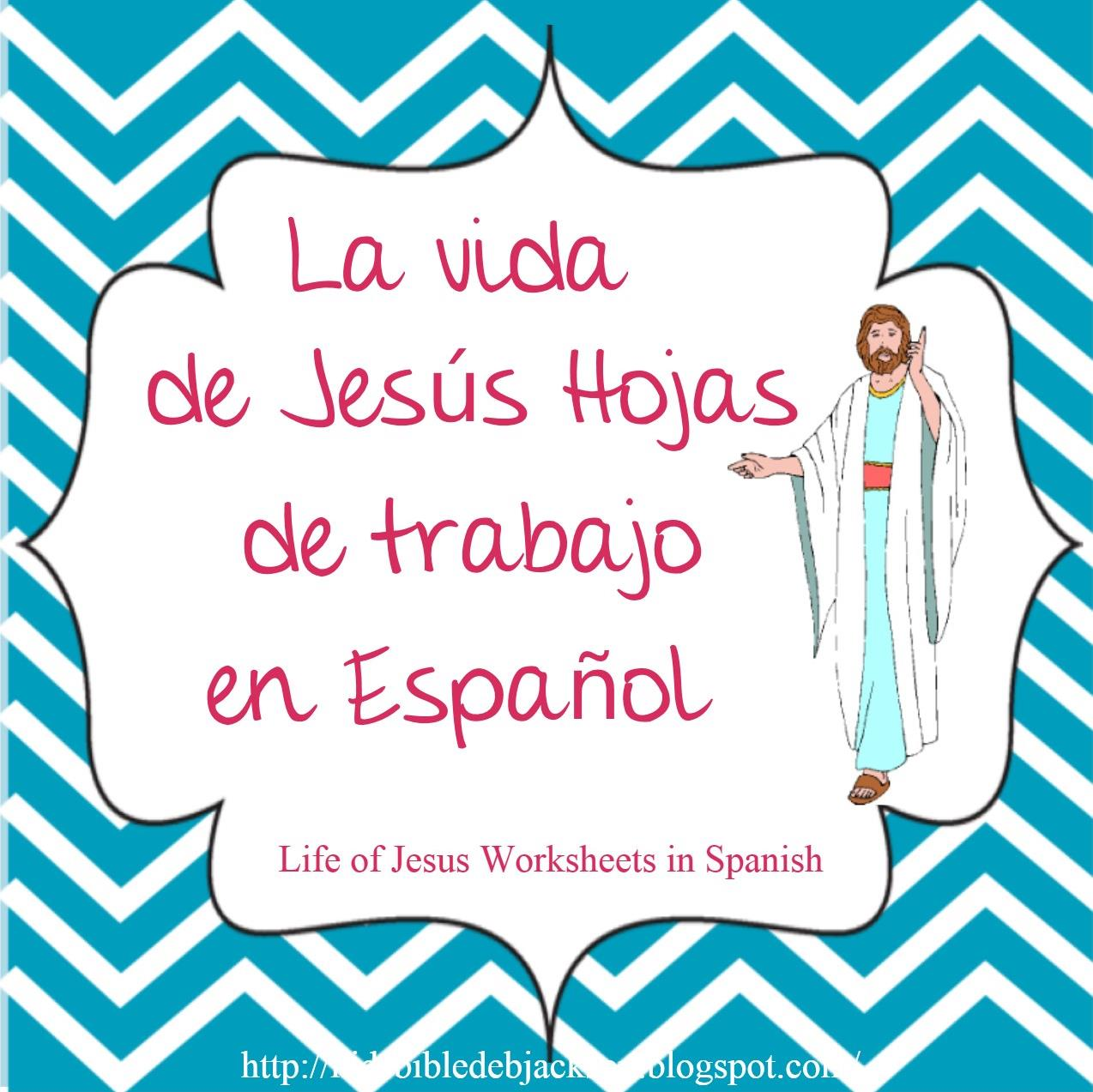 http://kidsbibledebjackson.blogspot.com/2014/06/life-of-jesus-worksheets-in-spanish.html