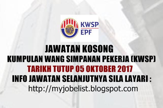 Jawatan Kosong Kumpulan Wang Simpanan Pekerja (KWSP) Oktober 2017