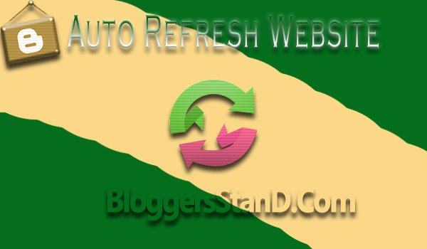 How To Install Auto Refresh Webpage Function In blogger website blog templates