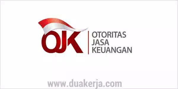 Lowongan Kerja Otoritas Jasa Keuangan (OJK) Tahun 2019