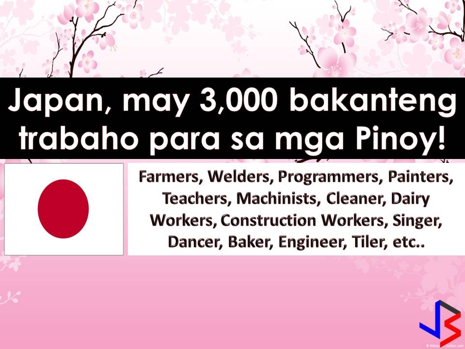 Are you looking for jobs abroad? Why don't you consider working in Japan? This 2018 job vacancies in Japan reaches around 3,000 for Filipino workers. This latest job orders are taken from employment site of Philippine Overseas Employment Administration. There are many companies in Japan who wants to hire Filipino workers and continuously hiring Filipino workers every month.  Read more: http://www.jbsolis.com/2018/03/3000-latest-job-vacancies-open-for-filipinos-who-wants-to-work-in-Japan.html#ixzz59U6FSl9j