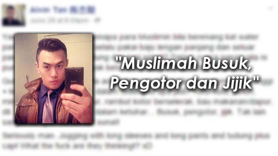 """""""Muslimah Busuk, Pengotor dan Jijik"""" - Alvin Tan"""
