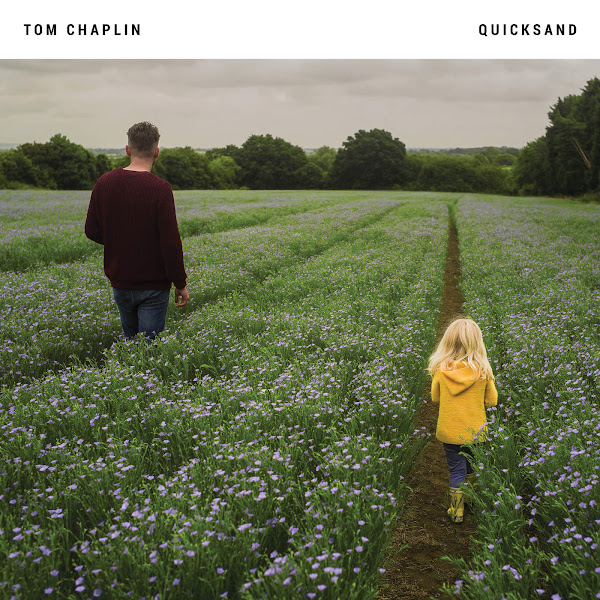 Tom Chaplin - Quicksand (Acoustic) - Single Cover