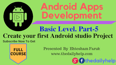 Create your first Android studio Project