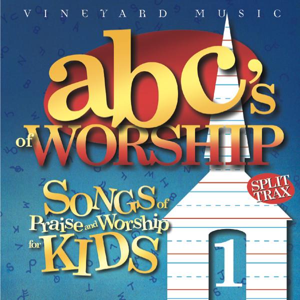 Vineyard Music-ABC's Of Worship-Vol 1-