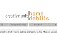 Creative Unit Homo debilis. Dis/ability in Pre-Modern Societies