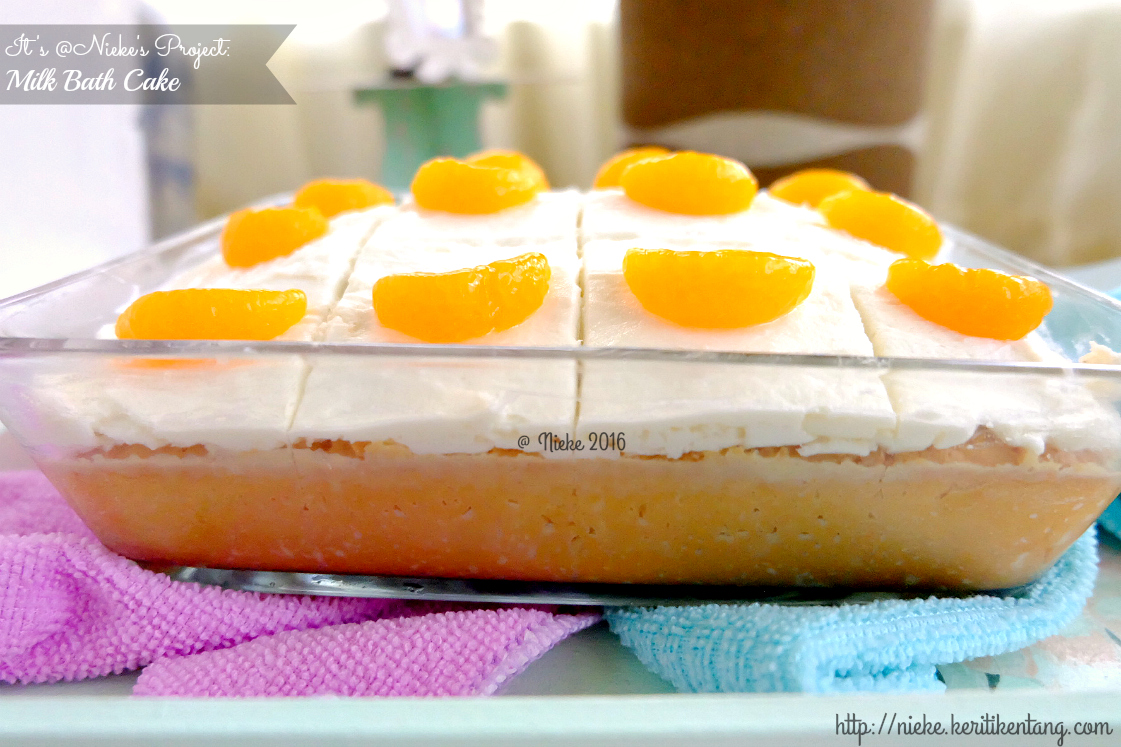 Resep Milk Bath Cake