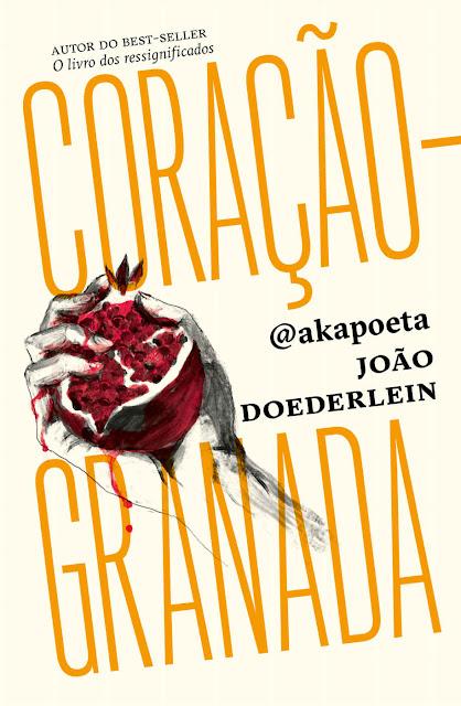 Coração-granada - João Doederlein, @akapoeta