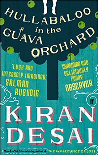 Hullabaloo in the Guava Orchard | First Novel by Kiran Desai
