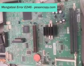 Mengatasi Error E246 pada IR 5000