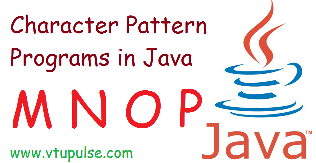 A to Z character pattern programs in java part 4