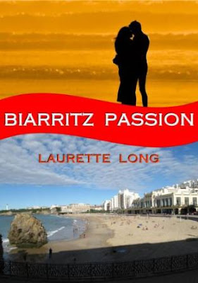 French Village Diaries book review Biarritz Passion by Laurette Long