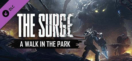 Download Game The Surge: A Walk in the Park
