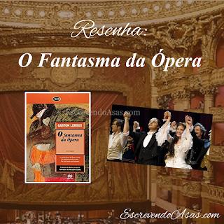 Resenha - O Fantasma da Ópera