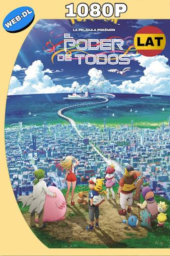 POKÉMON EL PODER DE TODOS (2018) WEB-DL 1080P LATINO MKV