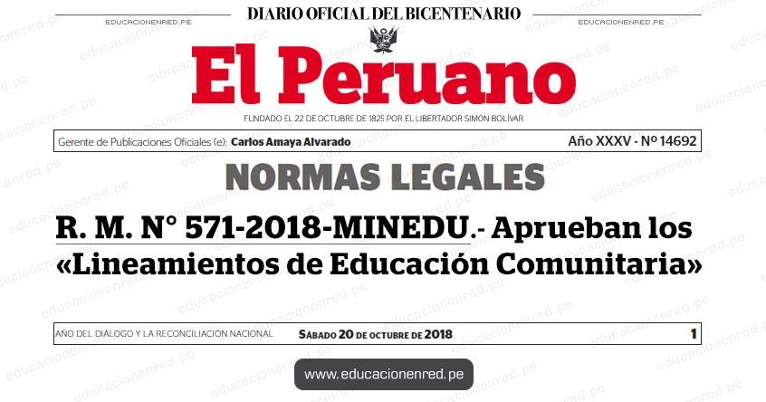 R M N 571 2018 Minedu Aprueban Los Lineamientos De Educacion Comunitaria Www Minedu Gob Pe Educacionenred Pe