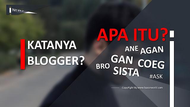 Apa Arti Agan, Gan, Ane, Bro, Sista, dan Coeg Artinya dalam Bahasa Gaul Apa Sih?