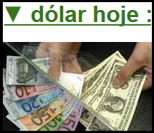 """dólar hoje""..."