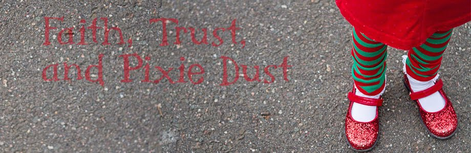 Faith, Trust and Pixie Dust