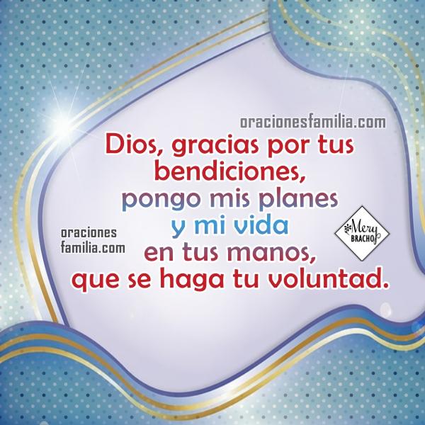 Oración de la mañana pidiendo a Dios un buen día con su ayuda y bendición. Frases cristianas de oraciones cortas con imágenes por Mery Bracho.