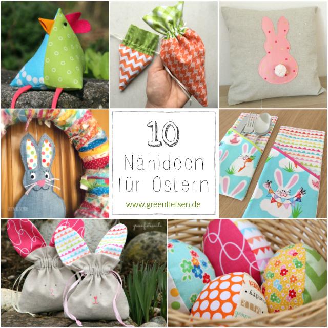https://greenfietsen.blogspot.de/2018/03/10-naehideen-fuer-ostern.html