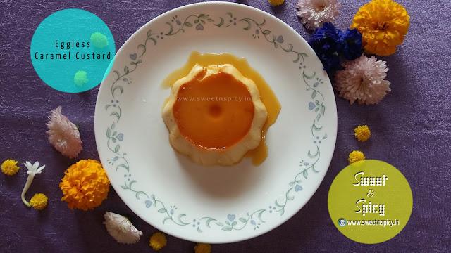 Eggless Caramel Custard in a Pressure Cooker