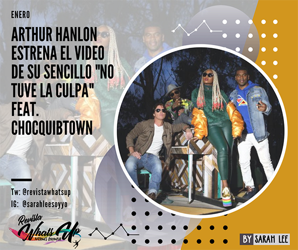 Arthur-Hanlon-estrena-video-sencillo-No-tuve-la-culpa-Feat-Chocquibtown