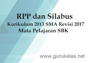 RPP Silabus Kurikulum 2013 SMA Revisi 2017 Mata Pelajaran SBK