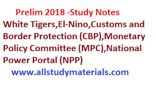 White Tigers El-Nino  Customs and Border Protection (CBP) Monetary Policy Committee (MPC)  National Power Portal (NPP)
