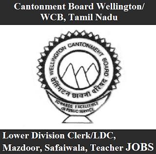 Cantonment Board Wellington, Tamil Nadu, Ministry of Defence, Government of India, Cantonment Board, TN, LDC, Mazdoor, safaiwala, freejobalert, Sarkari Naukri, Latest Jobs, 10th, cb wellington logo