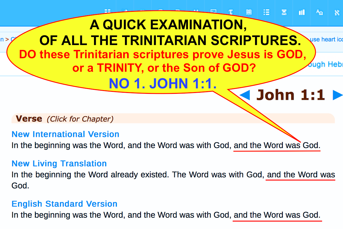 A QUICK EXAMINATION OF ALL THE TRINITARIAN SCRIPTURES.