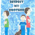RESPECT MY BROTHER by D. BIRD