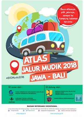 Buat Anda yang akan melaksanakan pulang kampung lebaran di tahun  ATLAS / PETA JALUR MUDIK LEBARAN / IDUL FITRI 2018