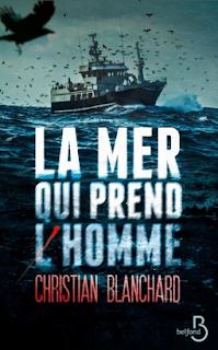 Vie quotidienne de FLaure : La mer qui prend l'homme - Christian BLANCHARD