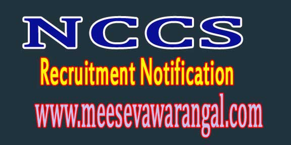 National Centre for Cell Science NCCS Recruitment Notification 2016