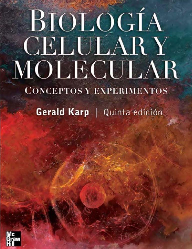 Biología celular y molecular: Conceptos y experimentos, 5ta Edición – Gerald Karp