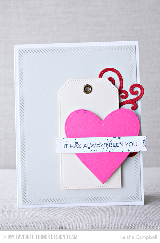 Always You Card by Keisha Campbell featuring the Distressed Patterns and Lisa Johnson Designs All Heart stamp sets, and the Stitched Fancy Flourish, Heart STAX, Pierced Traditional Tag STAX, and Inside & Out Stitched Rectangle STAX Die-namics #mftstamps