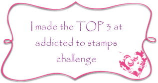 Made it to TOP 3 at Addicted to Stamps Challenge #78