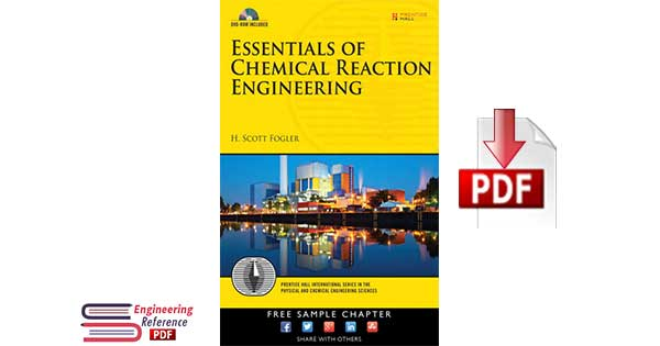 Essentials of Chemical Reaction Engineering 1st Edition by H. Scott Fogler