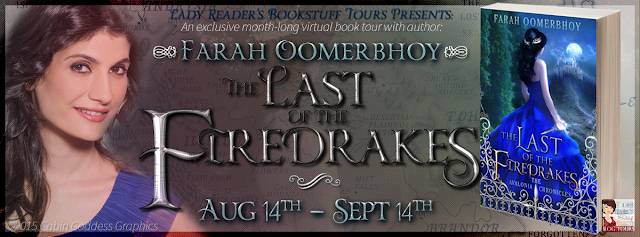 The Last of the Firedrakes By: Farah Oomerbhoy with Giveaway!!