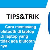 4 Cara Memasang Bluetooth di Laptop yang Belum Ada Bluetoothnya